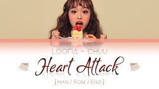 LOONA Chuu - Heart Attack LYRICS [Color Coded Han/Rom/Eng] (LOOΠΔ/이달의 소녀/츄 )