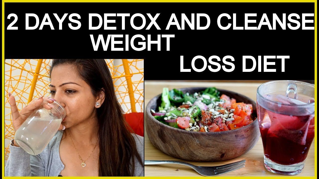 2 Days Detox and Cleanse Weight Loss Diet Plan | How to Lose Weight Fast | Fat to Fab
