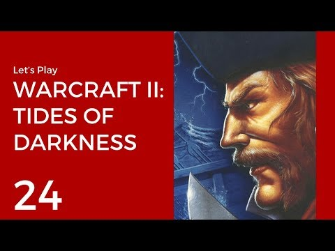 Let's Play Warcraft II: Tides of Darkness #24   Humans Mission 10: The Prisioners