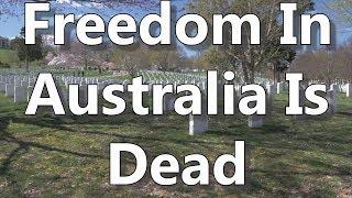 Freedom In Australia Is Dead