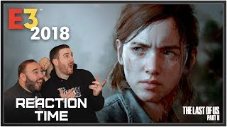 The Last Of Us Part II E3 2018 Gameplay Reveal Trailer - Reaction Time!