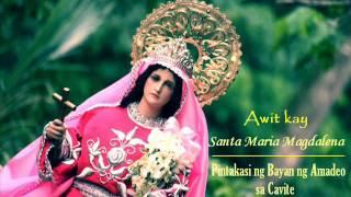 Awit kay Santa Maria Magdalena ng Amadeo Cavite