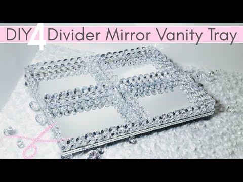 DIY Dollar Tree Room Decor 4 Divided Mirror Vanity Tray | Organizer Crystal Tray | So Glam w/ BLING