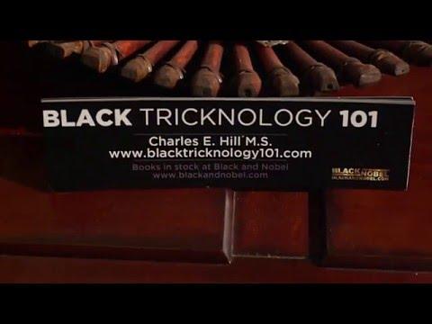 Charles Hill III, M S  Black Tricknology 101