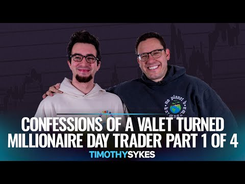 Confessions of a Valet Turned Millionaire Day Trader Part 1 of 4