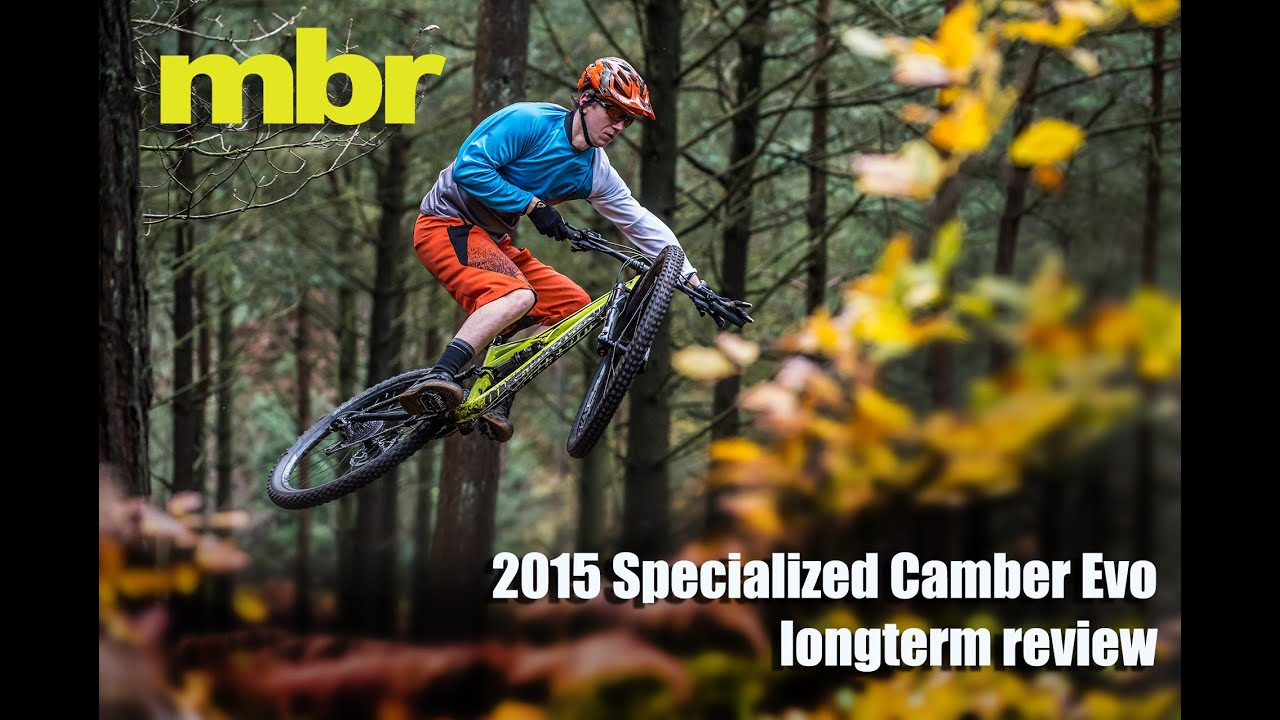 ce4c8d9b5ee Specialized Camber Evo 2015 longterm review - mbr magazine. Mountain Bike  Rider