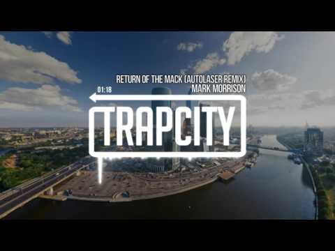 Mark Morrison - Return Of The Mack (Autolaser Remix)