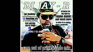 Tejano mix #4 various artists by Dj JAY R