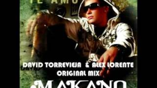 Makano-Te Amo(David Torrevieja & Alex Lorente Original mix).mpg