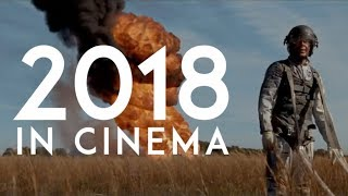 2018 in Cinema - A Film Montage
