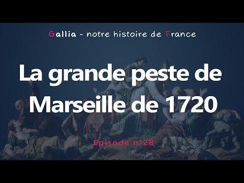 La grande peste de Marseille de 1720