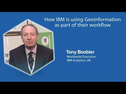 How IBM is using Geo information as part of their workflow