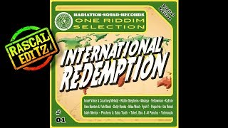 Download International Redemption Riddim (Rascal Editz Mix) MP3 song and Music Video