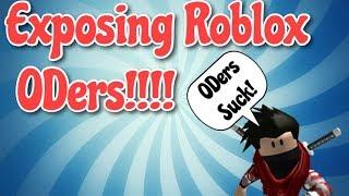 Exposing ODers In Roblox!!!