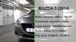 Mazda 3 Sedan 1.5 2014 (www.buhnici.ro)