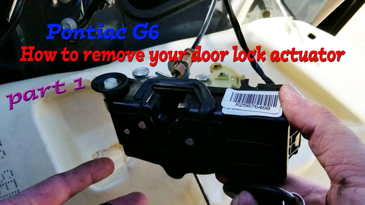 Pontiac G6 Remove Your Door Lock Actuator Part 1 Youtube