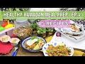 HEALTHY RAMADAN MEAL PREP IDEAS ( EP-4 )   weight loss meal plan   Pakistani & Indian diet plan
