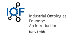 Industrial Ontologies Foundry: An ontology framework for the manufacturing industry