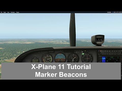X Plane 11 -  Marker Beacons