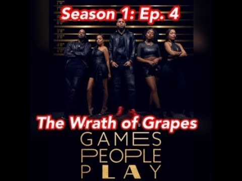 Download (REVIEW) Games People Play   Season 1: Ep. 4   The Wrath of Grapes (RECAP)