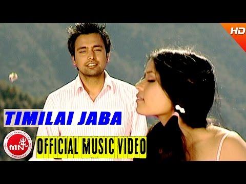 Nepali Pop Song  | Timilai Jaba Ft. Satya Raj Acharya | Nepali All Time Hit Pop Songs