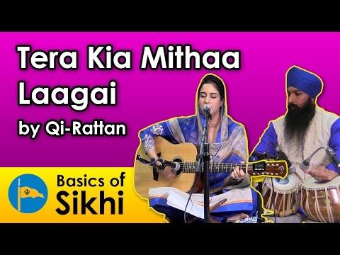 Tera Keeaa Meettha Laagai (Your actions seem so sweet to me, God!) - Qi-Rattan (04/12/16)