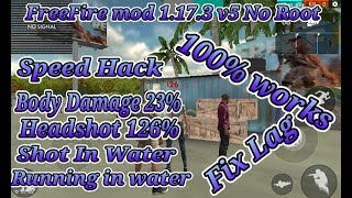 FreeFire Mega Mod 1.17.3 v5 No Root |Damage Body 23% | Damage headshot 126%|Shot In Water|Speed Hack