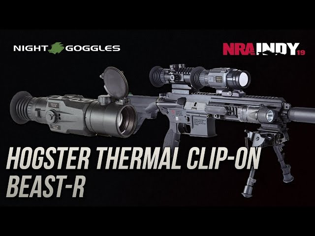Hogster Thermal Clip-on and BEAST-R - Night Goggles Inc.