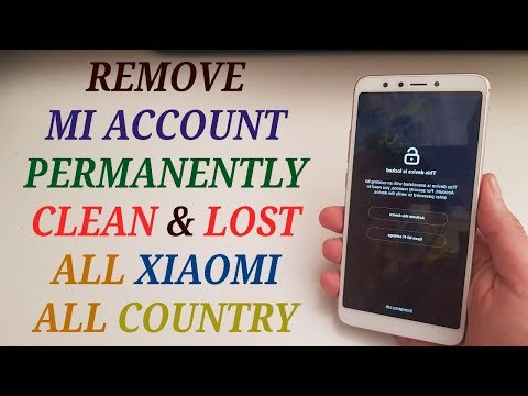 MI ACCOUNT / REMOVE MI ACCOUNT XIAOMI PERMANENTLY ALL MODEL ALL COUNTRY / CLEAN AND LOST 📲
