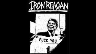 Iron Reagan - Eat Shit And Live (Demo)