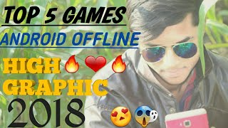 Top 5 android offline high graphic game 2018|best new games|awesome in android 2018|upcoming games|