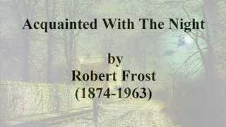 Скачать Acquainted With The Night By Robert Frost Read By Tom O Bedlam