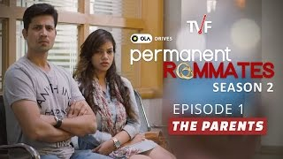 TVF's Permanent Roommates | S02E01 - 'The Parents' | E03 now streaming on TVFPLAY (app/website)