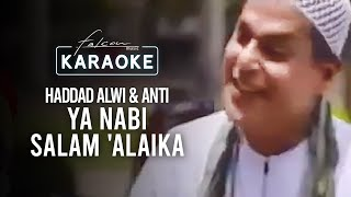 Haddad Alwi & Anti - Ya Nabi Salam 'Alaika (Official Karaoke Video)
