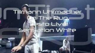 R.I.P ~ Tillmann Uhrmacher ~ On The Run ~ (Tiesto live)