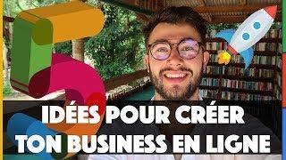 5 IDÉES de BUSINESS en LIGNE