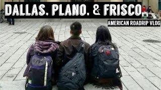 American Roadtrip | DALLAS, PLANO, & FRISCO VLOG Video