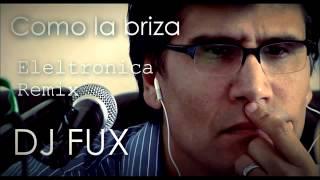 Jesus A.  Romero - Como la brisa (Fux Remix)