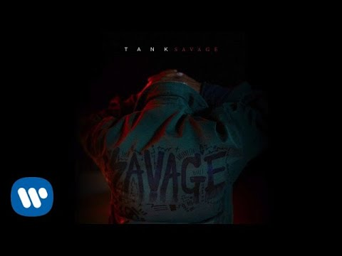 Tank - Savage [Official Audio]