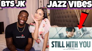 BTS Jungkook - Still With You |REACTION|