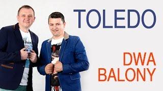 Toledo - Dwa balony (Oficjalny teledysk)