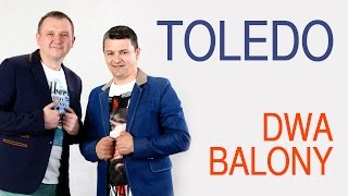Toledo - Dwa balony (Disco Polo 2015) (Official Video)