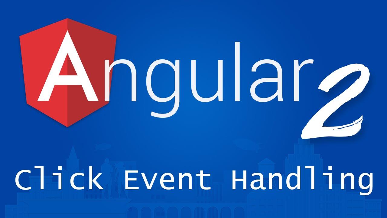 Angular 2 for Beginners - Tutorial 9 - Click Event Handling