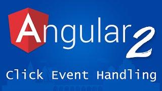 angular 2 for beginners tutorial 9 click event handling