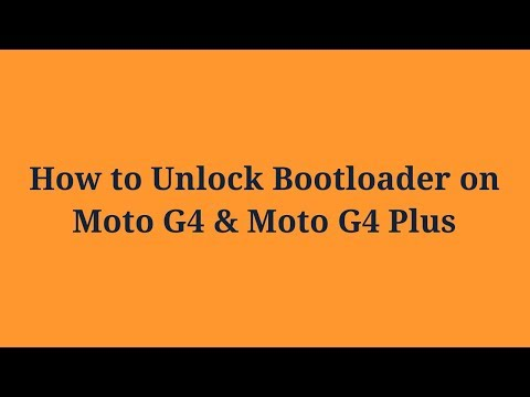 How To Unlock Bootloader On Moto G4 And Moto G4 Plus