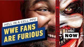 Why WWE Fans Are Furious Over Hell in a Cell Match - IGN Now
