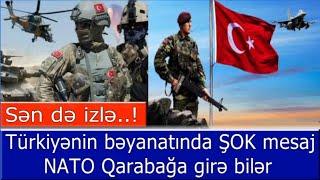 ŞOK - NATO ordusu Qarabaga gire biler - Veziyyet deyisir