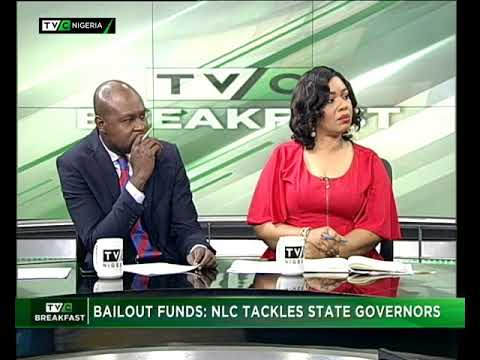 TVC Breakfast September 14th 2017 | Bailout Funds : NLC tackles state governors