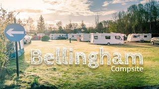 A quick walk around Bellingham Campsite