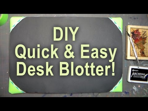DIY Desk Blotter for Stamping and Crafting YouTube